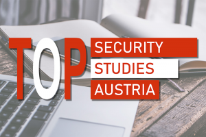 TOP SECURITY STUDIES AUSTRIA